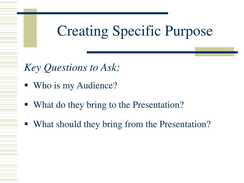 Creating Specific Purpose