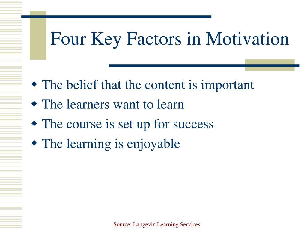 Four Key Factors in Motivation