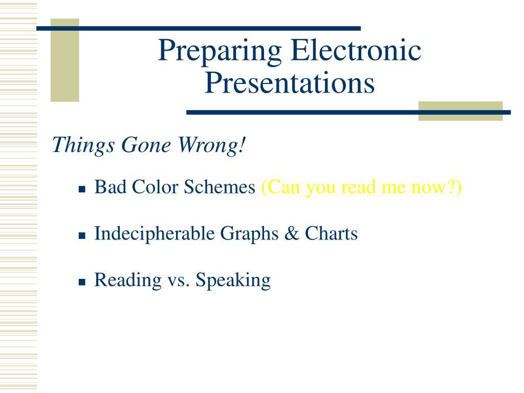 Preparing Electronic Presentations