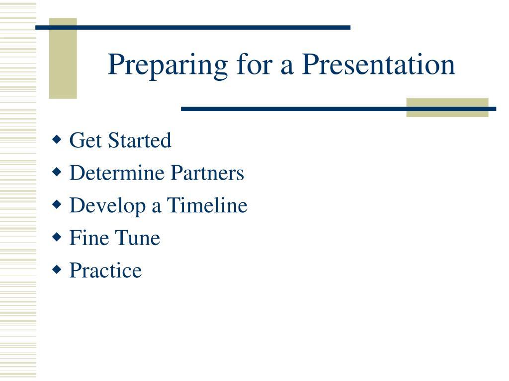 Preparing for a Presentation