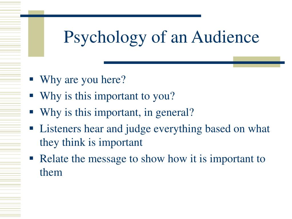 Psychology of an Audience