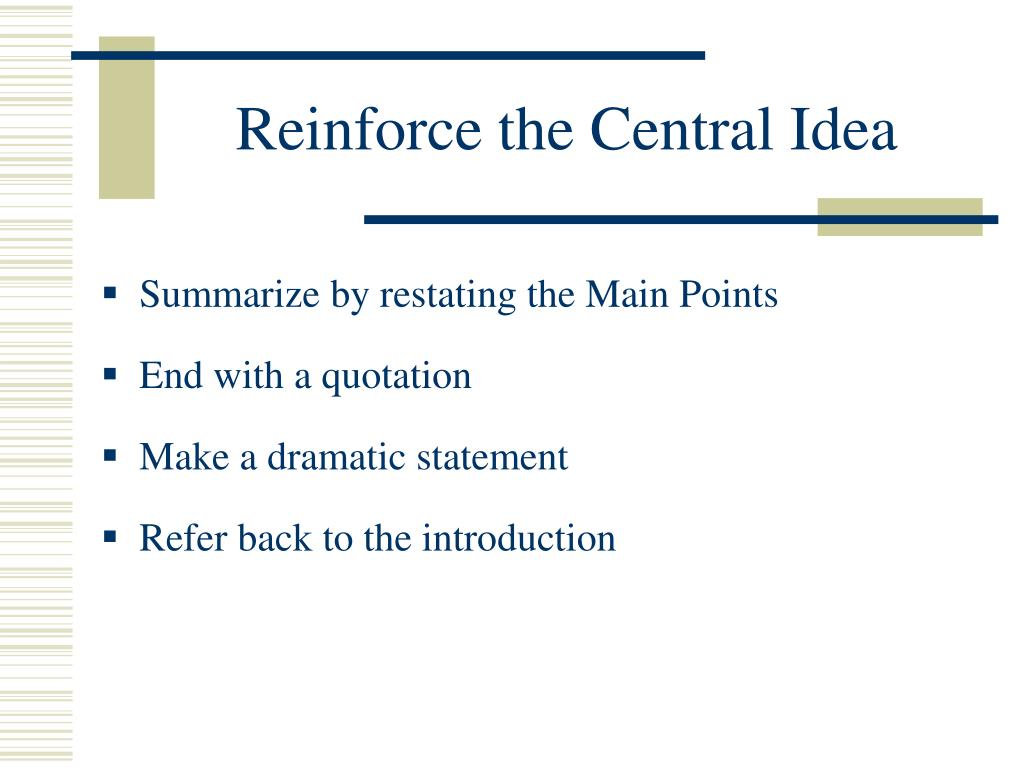 Reinforce the Central Idea