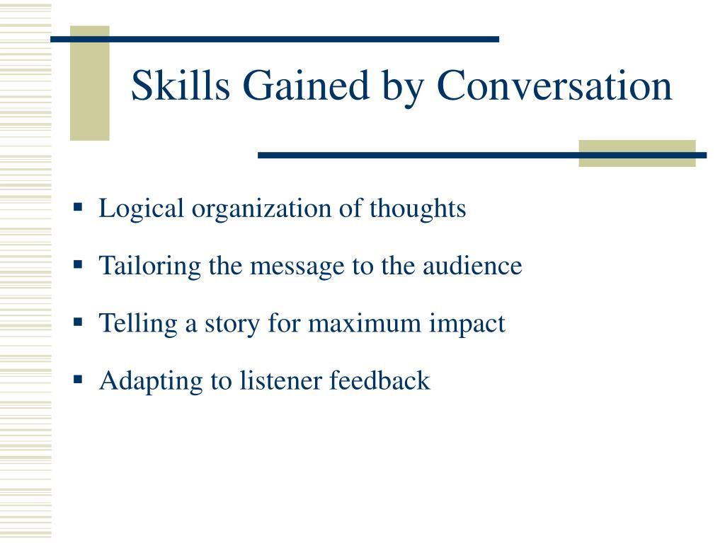 Skills Gained by Conversation