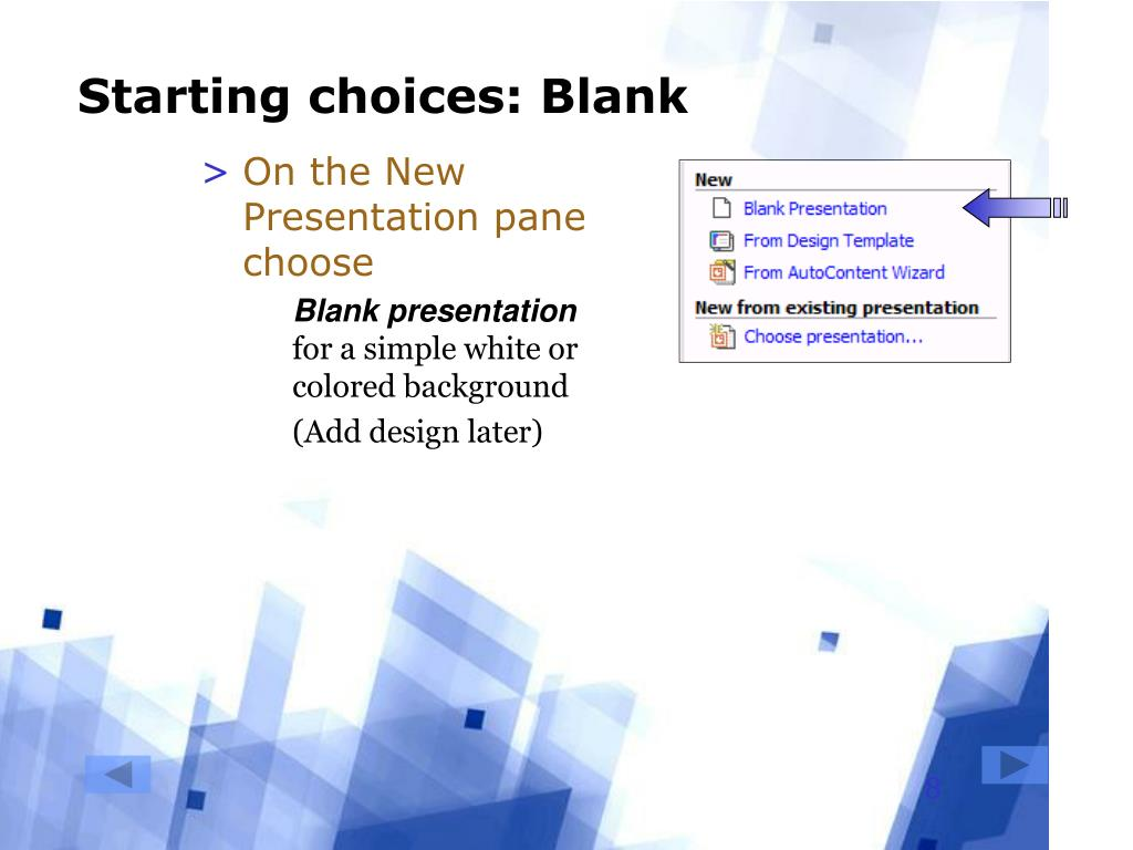 Starting choices: Blank