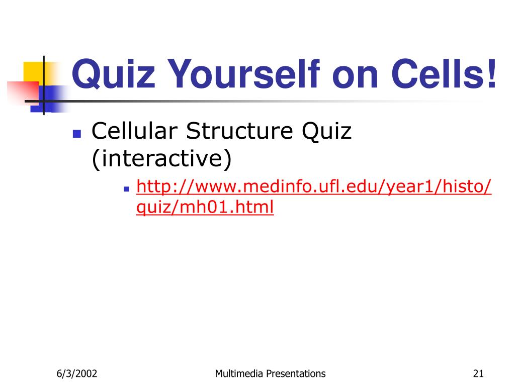 Quiz Yourself on Cells!