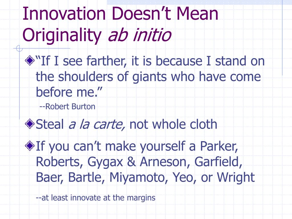 Innovation Doesn't Mean Originality