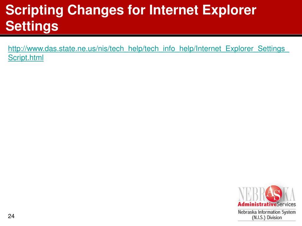 Scripting Changes for Internet Explorer Settings