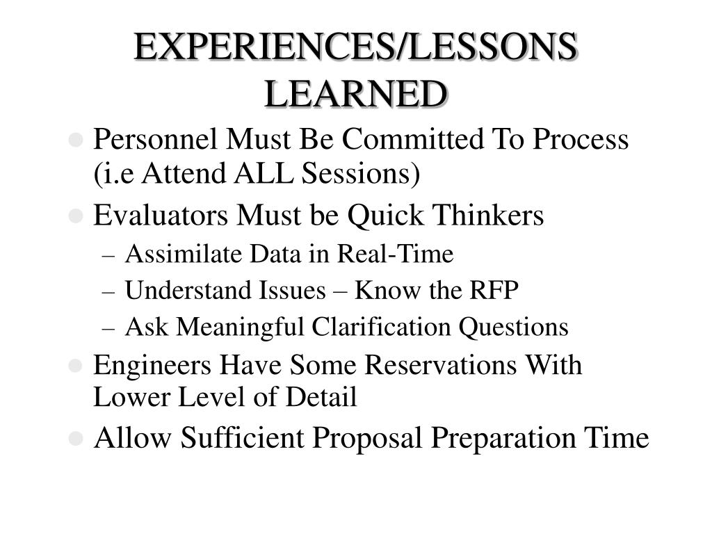 EXPERIENCES/LESSONS LEARNED