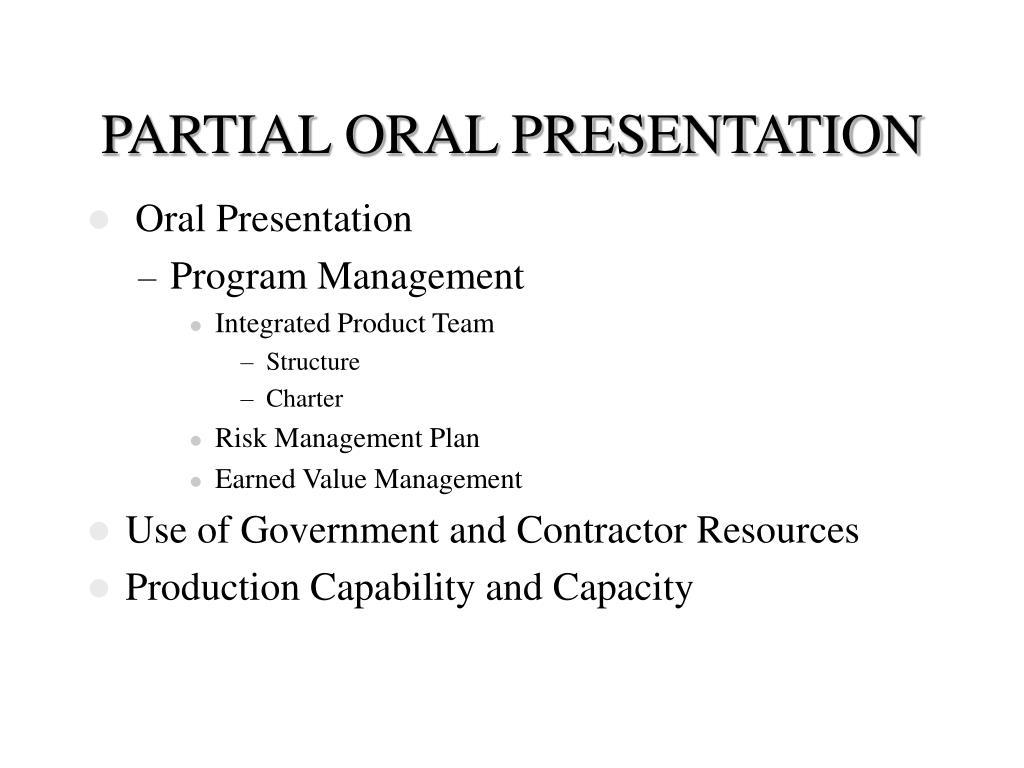 PARTIAL ORAL PRESENTATION