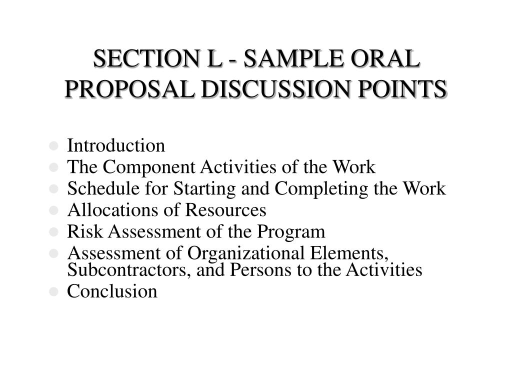 SECTION L - SAMPLE ORAL PROPOSAL DISCUSSION POINTS