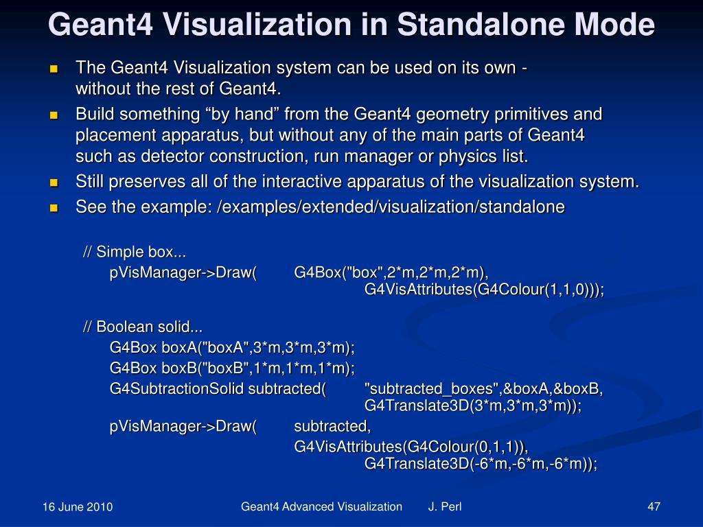 Geant4 Visualization in Standalone Mode