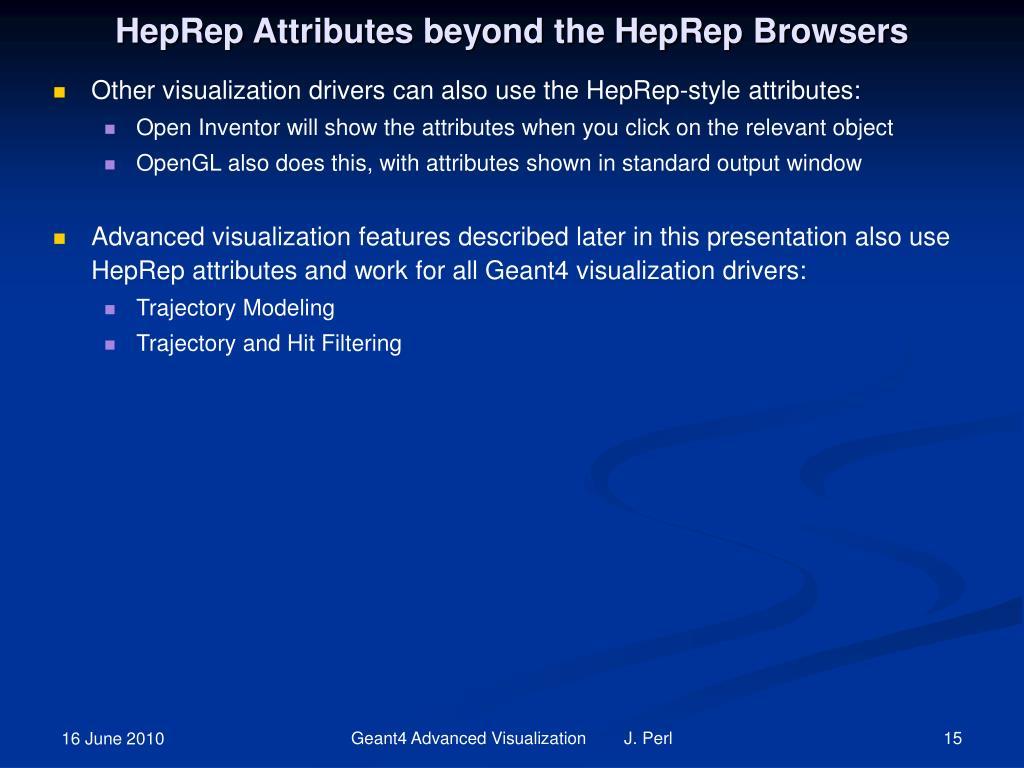 HepRep Attributes beyond the HepRep Browsers
