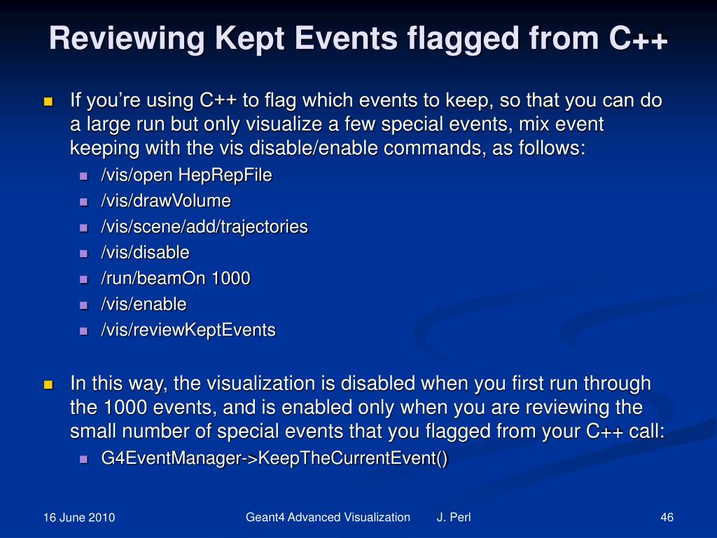 Reviewing Kept Events flagged from C++