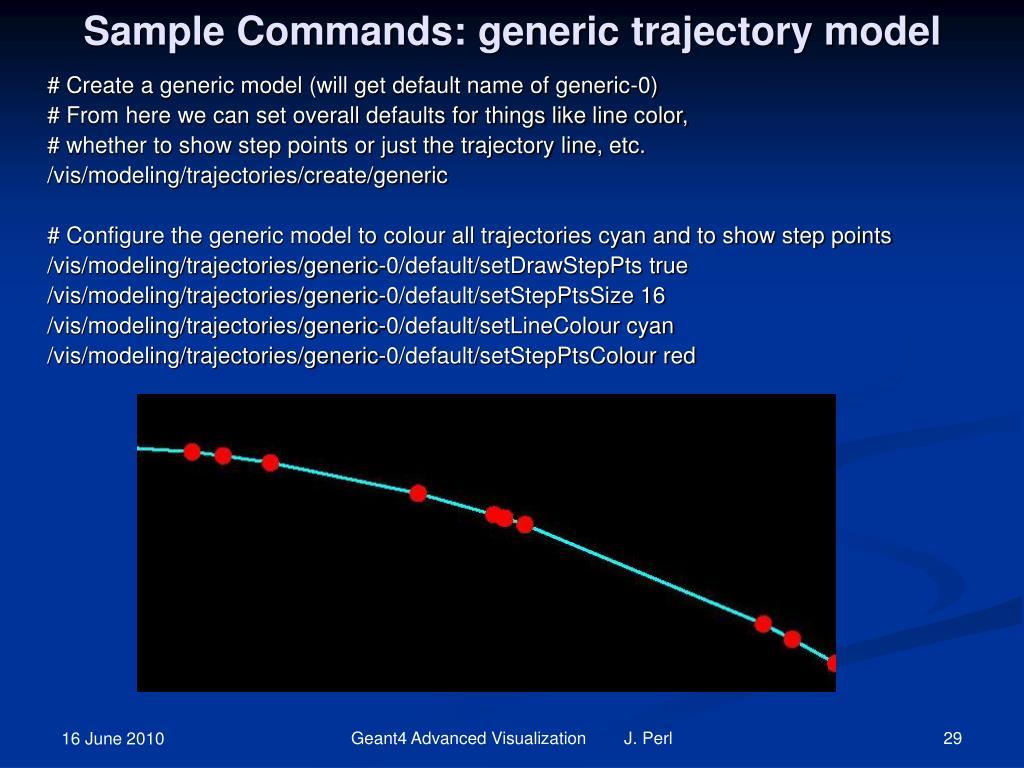 Sample Commands: generic trajectory model
