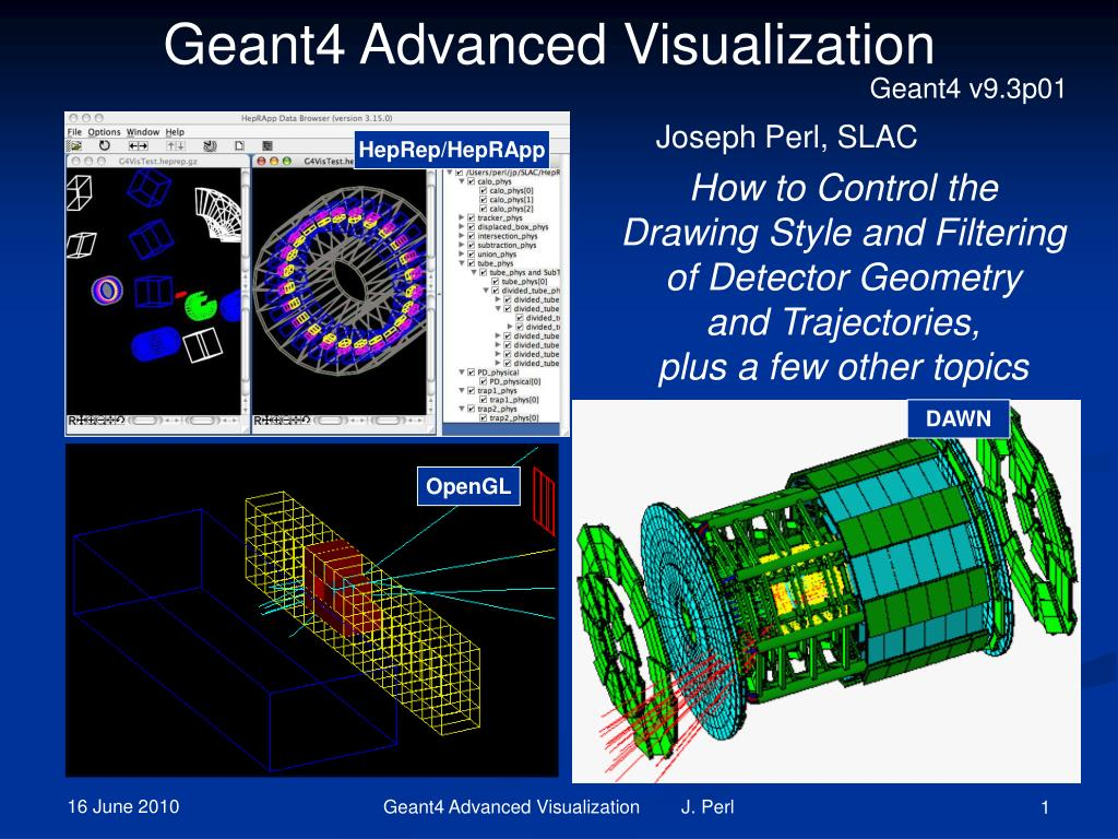 Geant4 Advanced Visualization