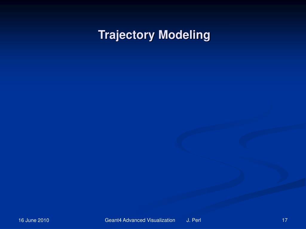 Trajectory Modeling