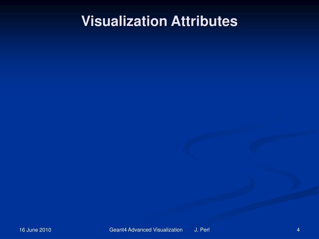 Visualization Attributes