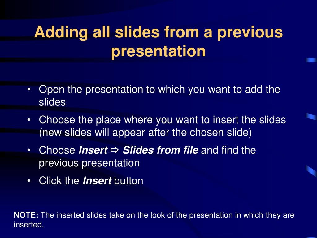 Adding all slides from a previous presentation