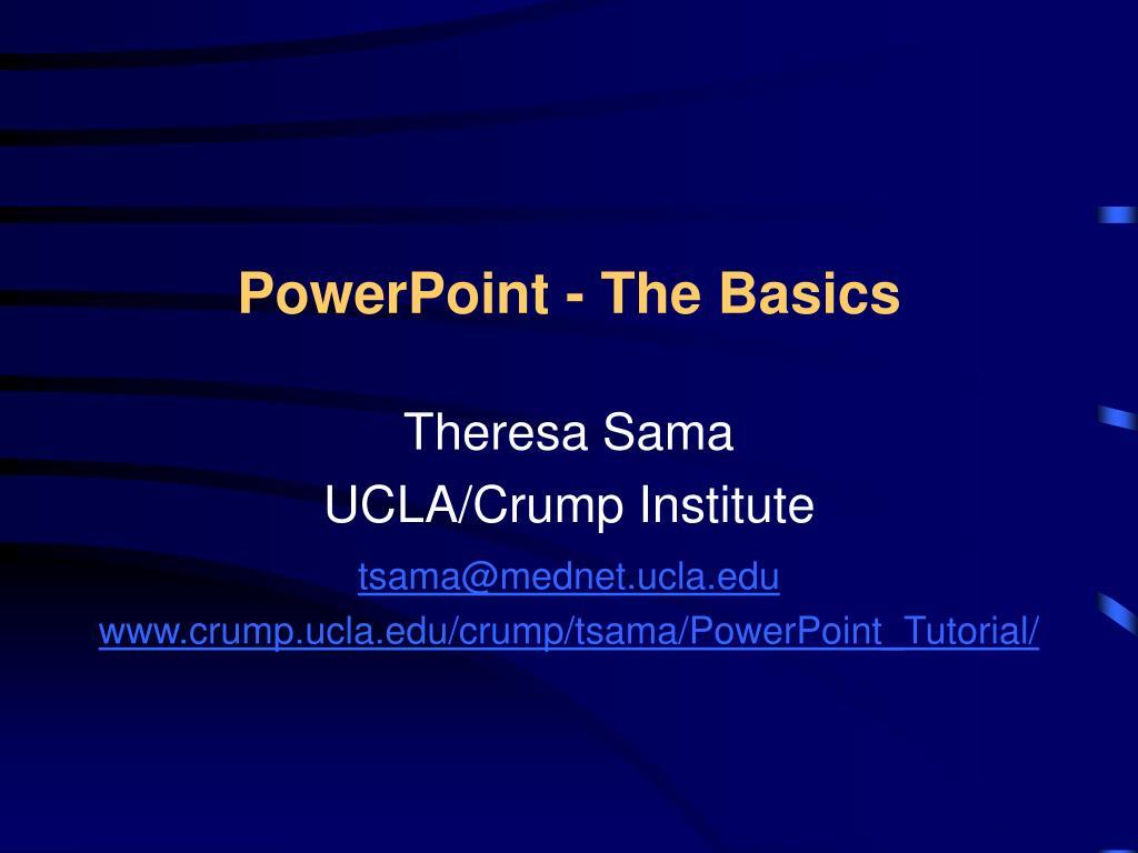 PowerPoint - The Basics