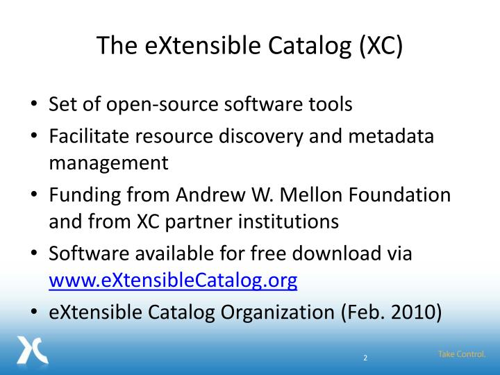 The extensible catalog xc