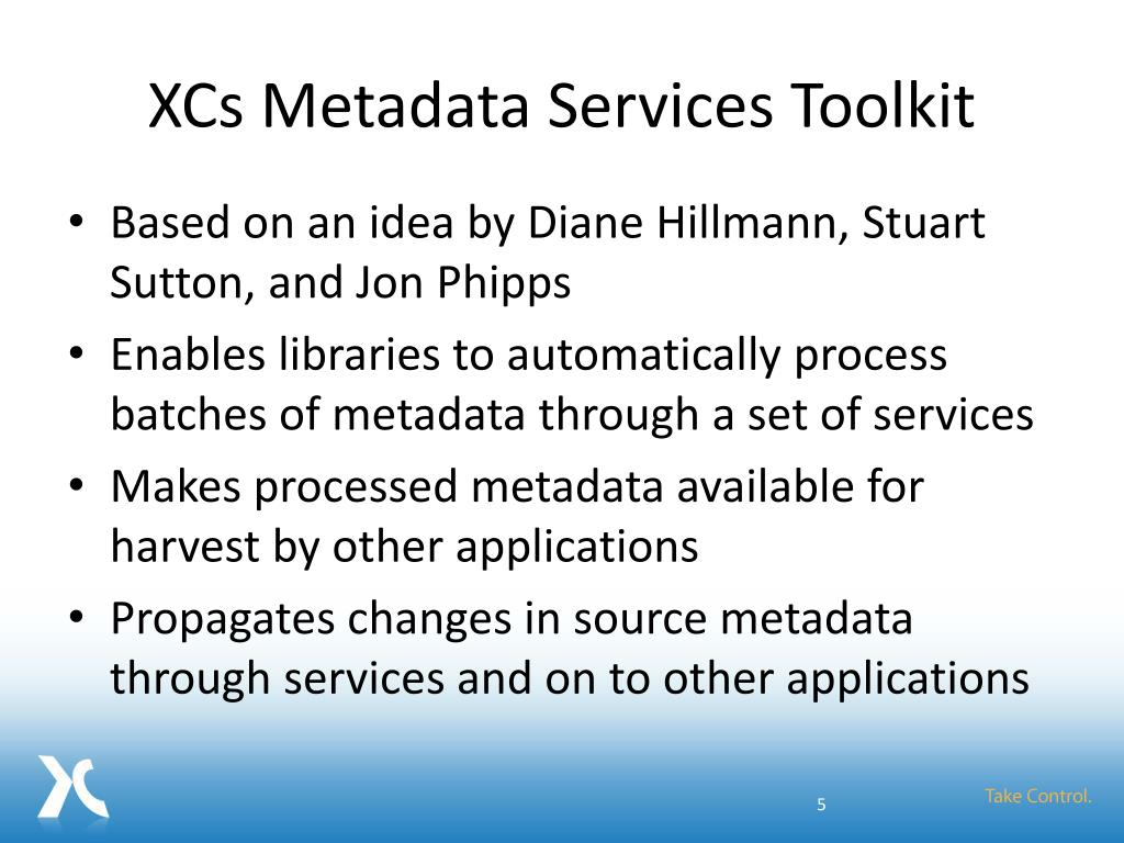 XCs Metadata Services Toolkit