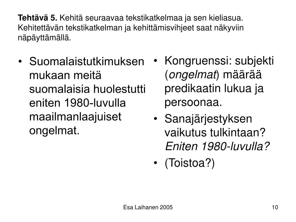 Suomalaistutkimuksen mukaan meitä suomalaisia huolestutti eniten 1980-luvulla maailmanlaajuiset ongelmat.