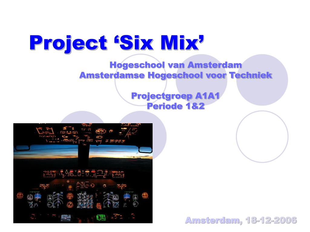 Project 'Six Mix'