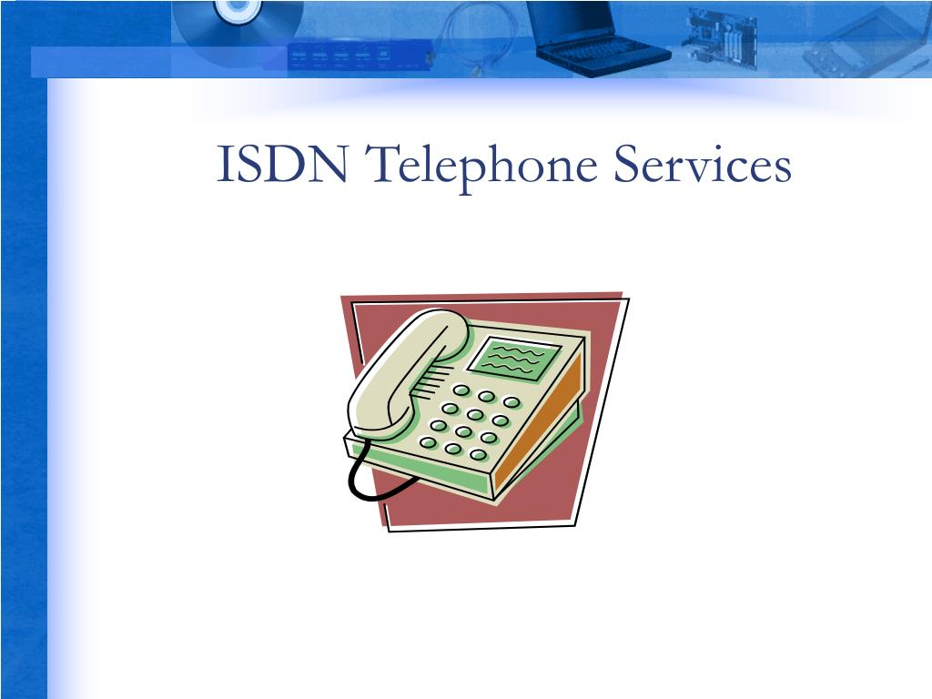 ISDN Telephone Services