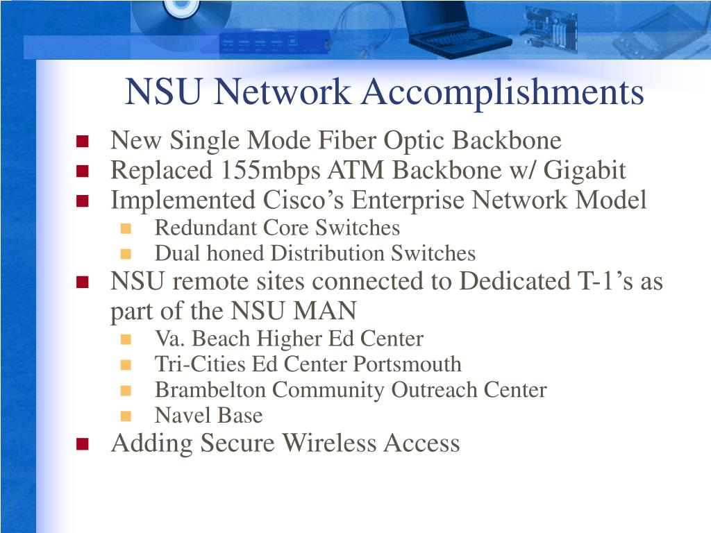NSU Network Accomplishments