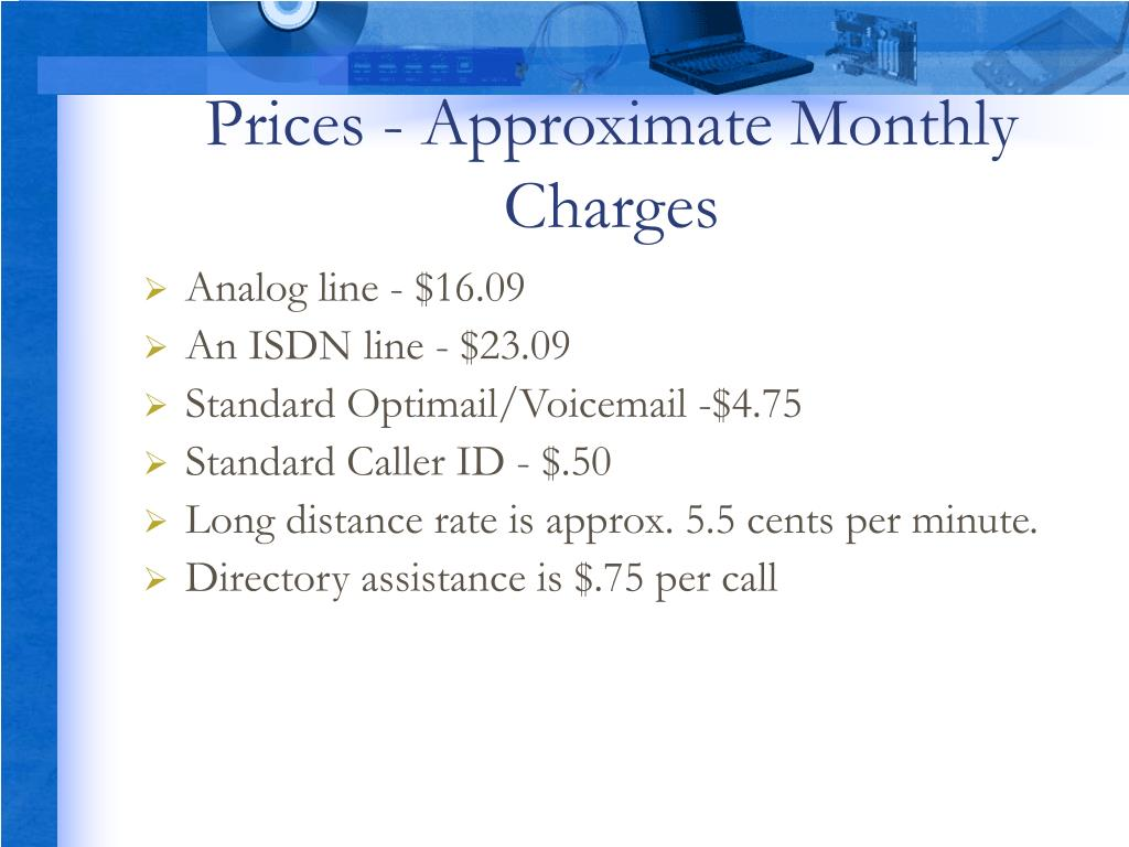 Prices - Approximate Monthly Charges