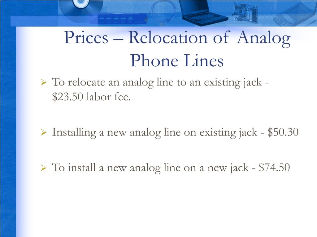 Prices – Relocation of Analog Phone Lines