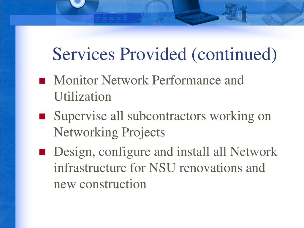 Services Provided (continued)