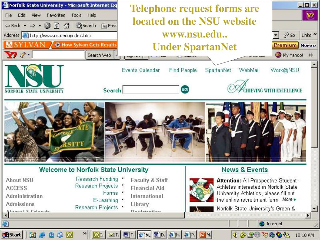 Telephone request forms are located on the NSU website www.nsu.edu..