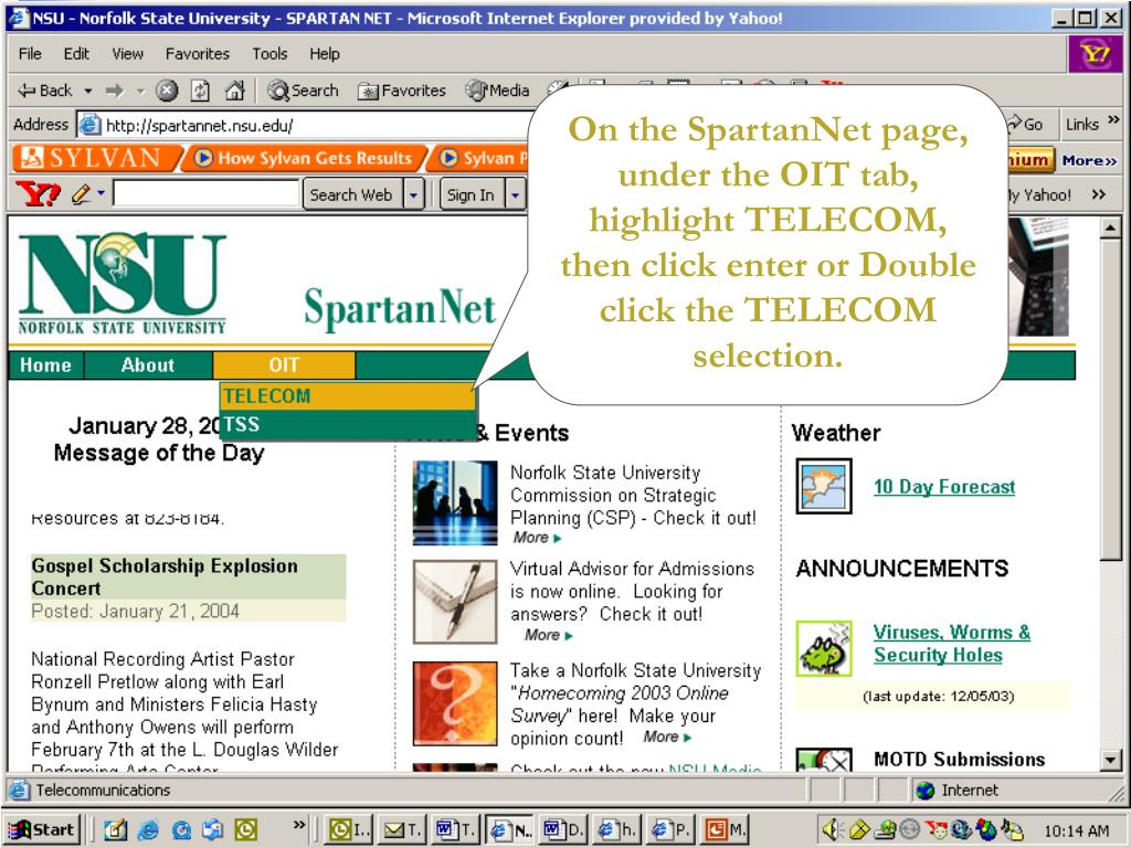 On the SpartanNet page, under the OIT tab, highlight TELECOM, then click enter or Double click the TELECOM selection.