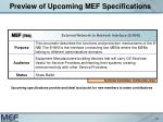 preview of upcoming mef specifications21