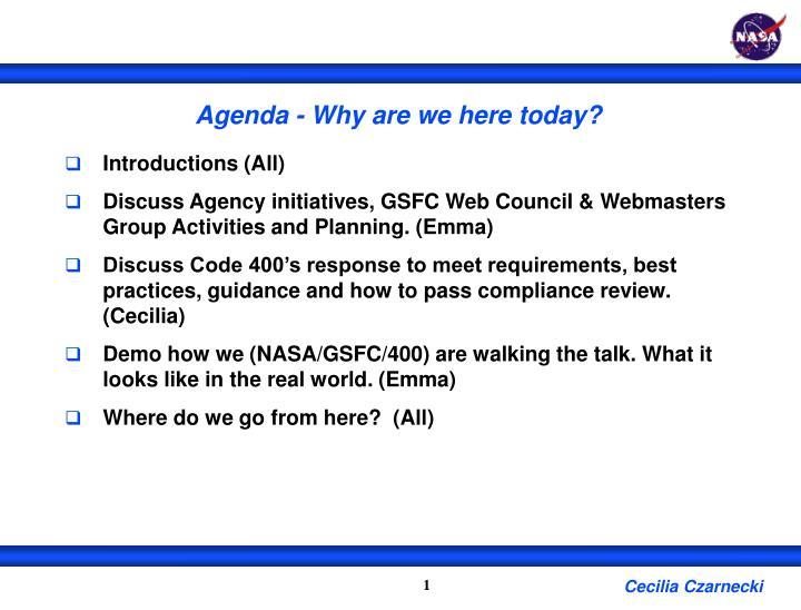 Agenda - Why are we here today?