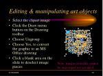 editing manipulating art objects