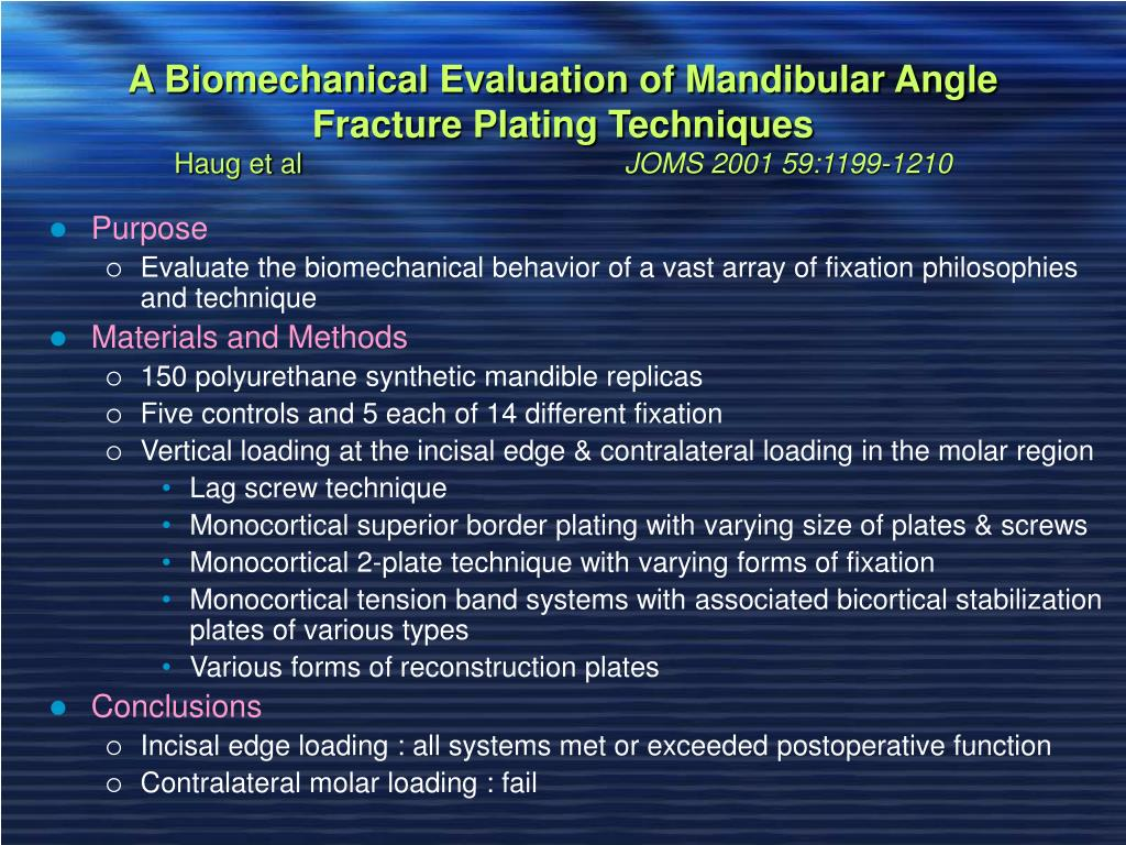 A Biomechanical Evaluation of Mandibular Angle Fracture Plating Techniques