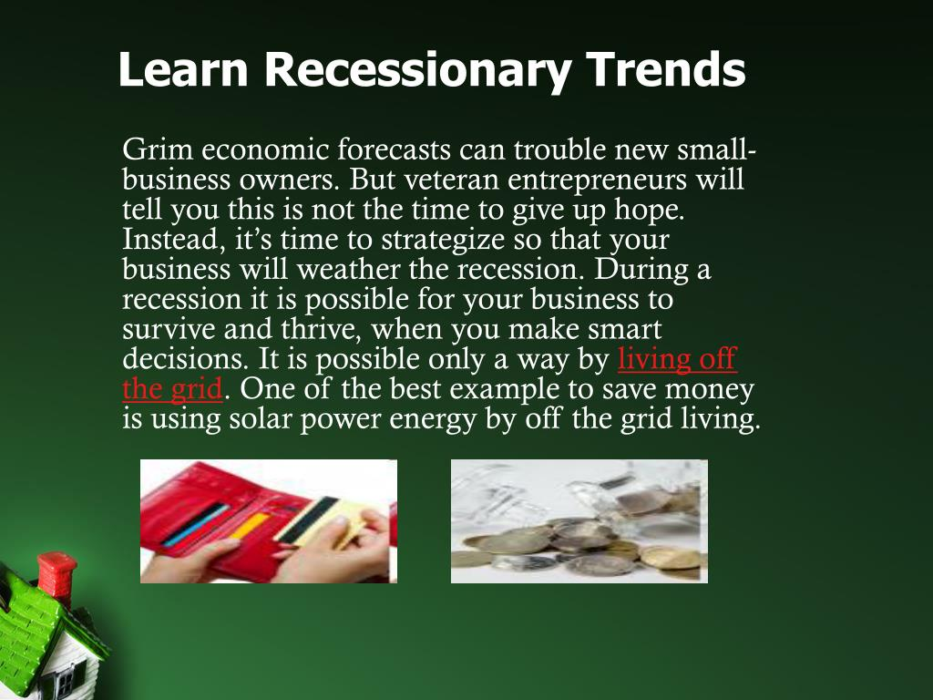 Learn Recessionary Trends