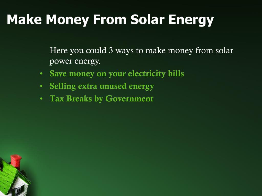 Make Money From Solar Energy