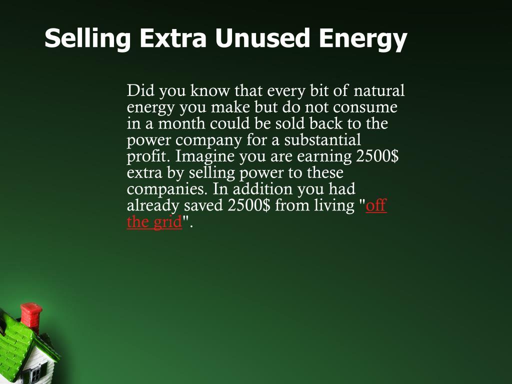 Selling Extra Unused Energy