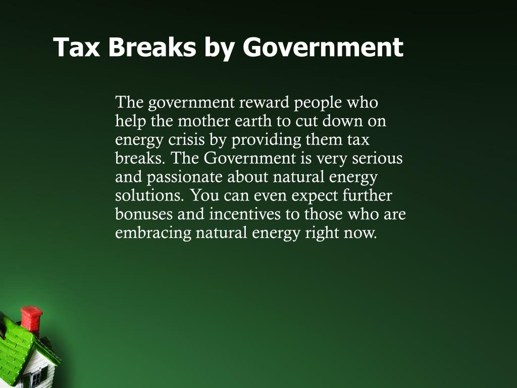 Tax Breaks by Government