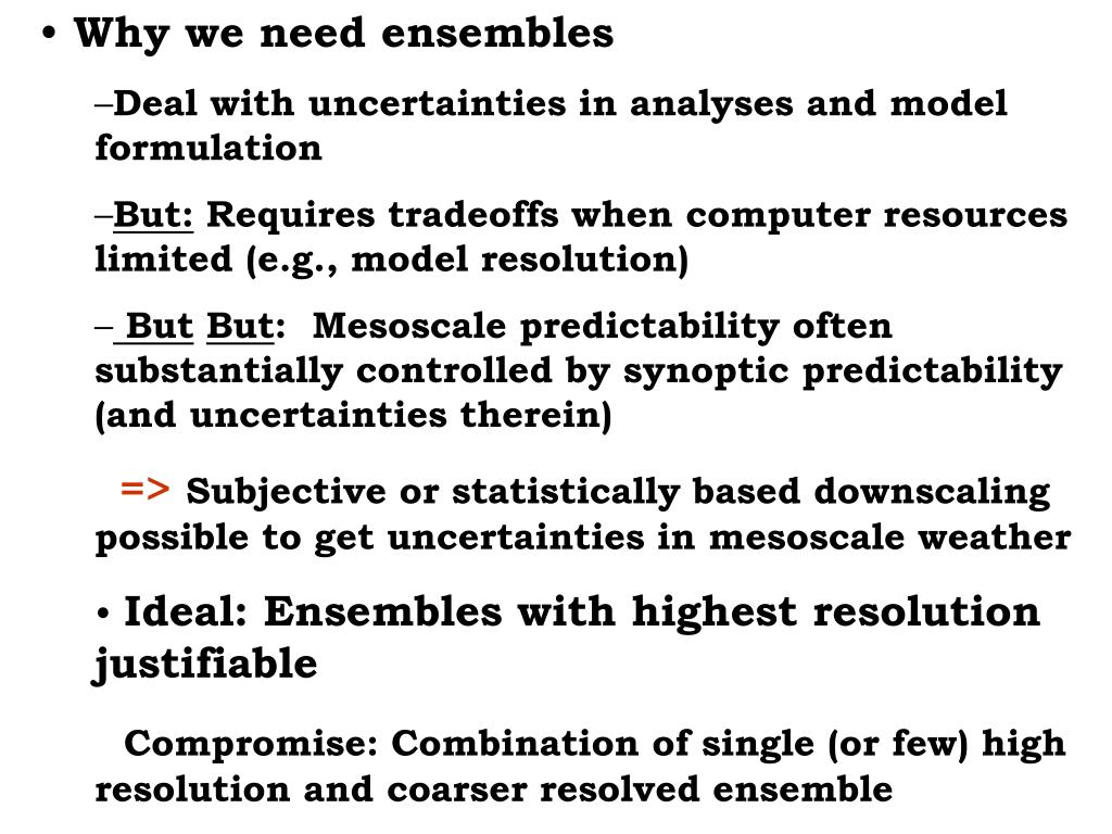 Why we need ensembles