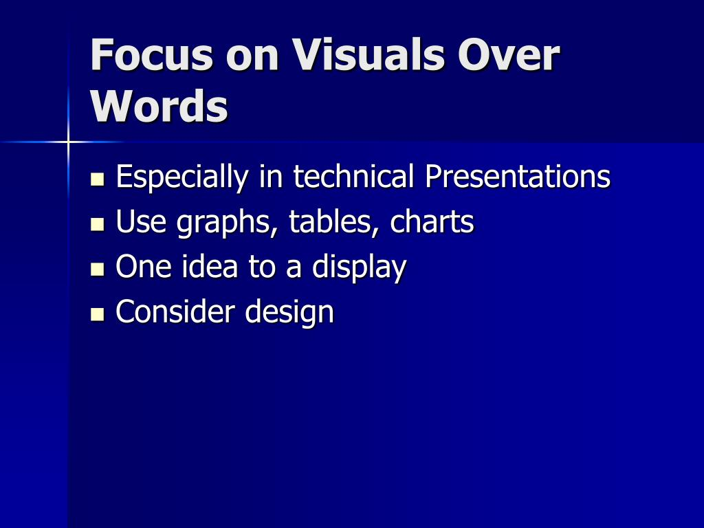 Focus on Visuals Over Words