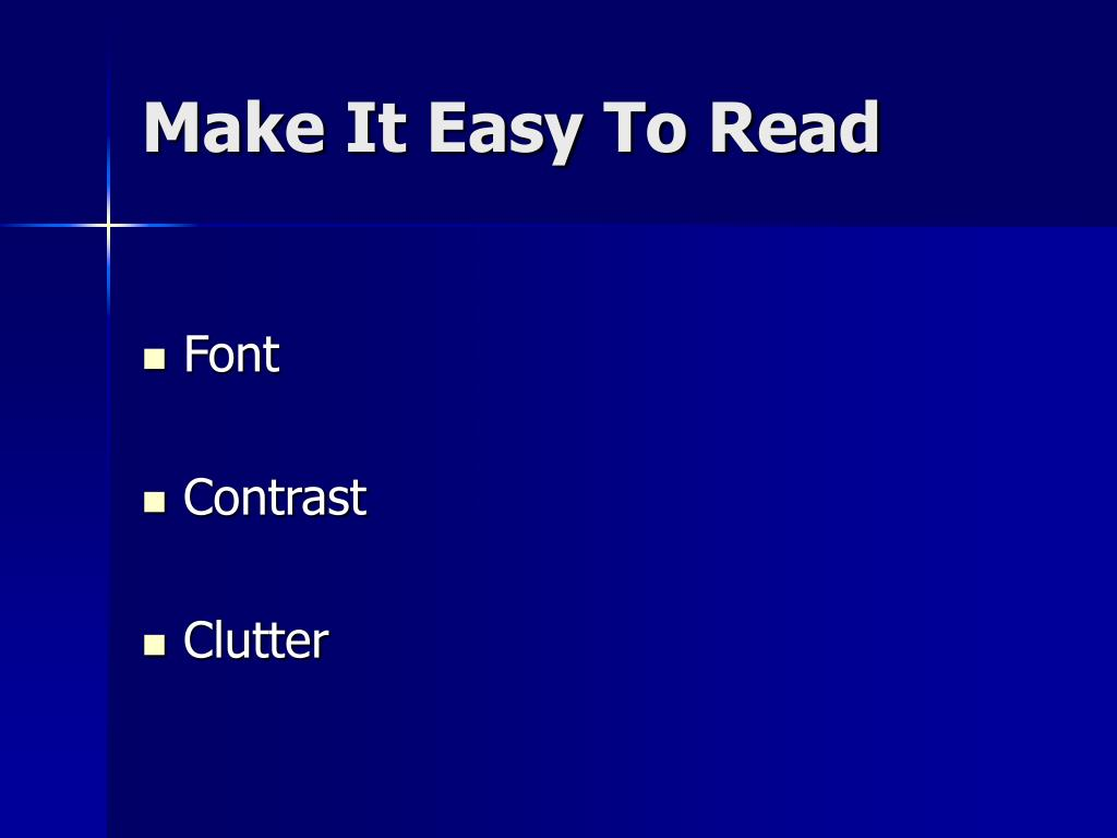 Make It Easy To Read