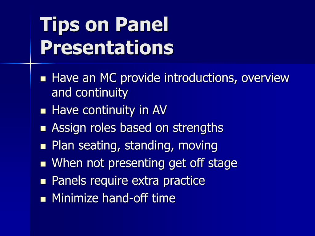 Tips on Panel Presentations