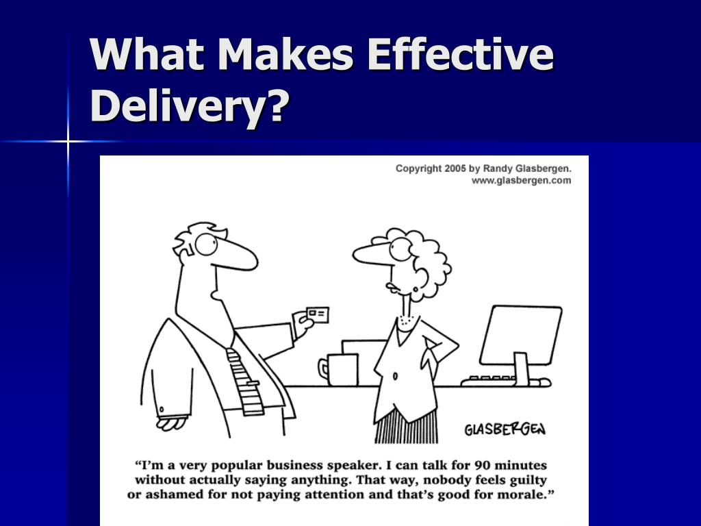 What Makes Effective Delivery?