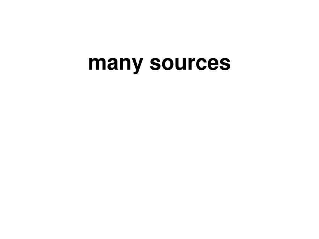 many sources