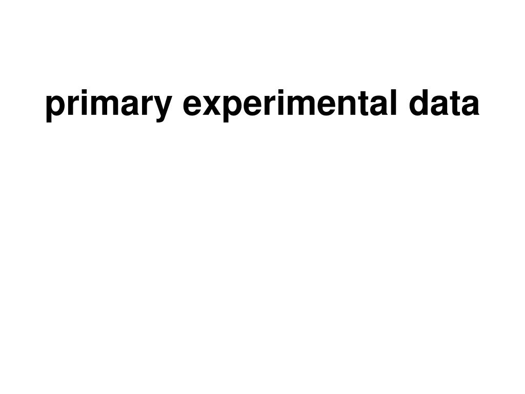 primary experimental data