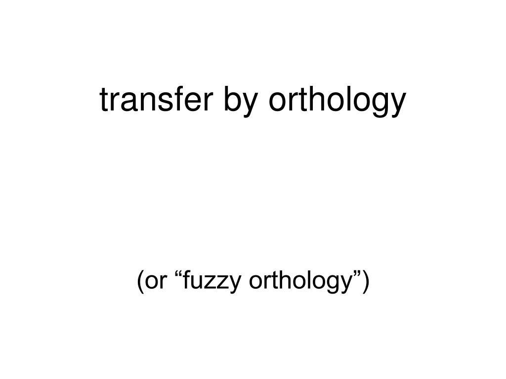 transfer by orthology